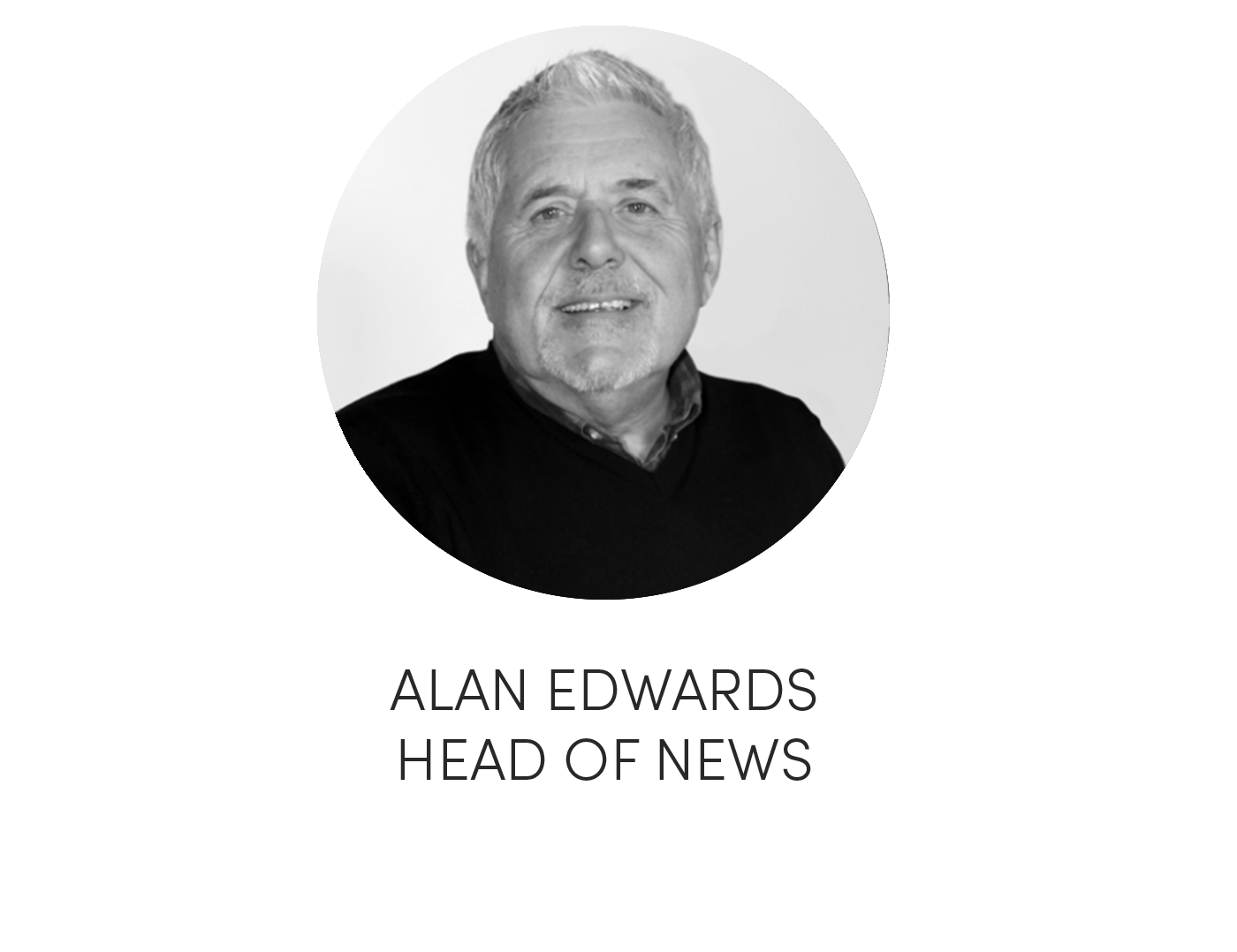 Alan Edwards Head of News