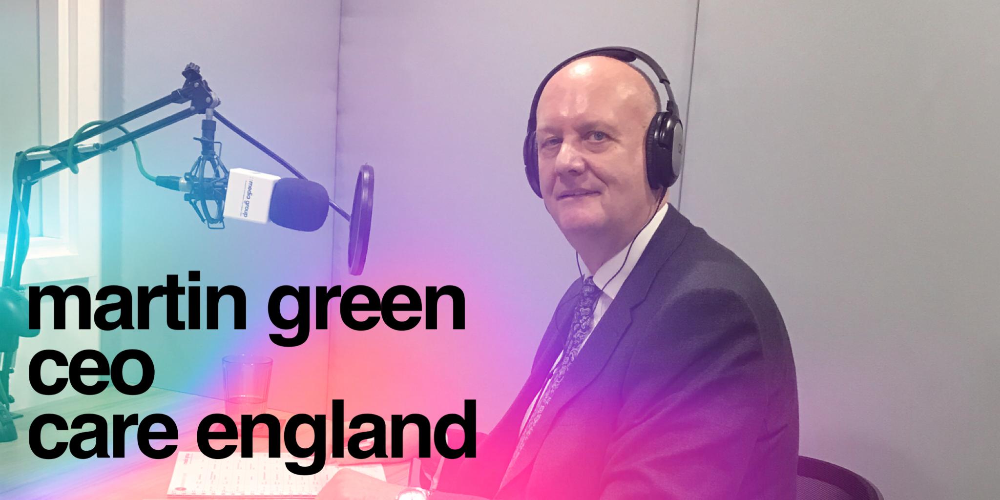 Martin Green CEO of Care England